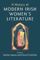 A History Of Modern Irish Women S Literature