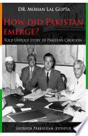 How Did Pakistan Emerge