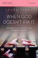 When God Doesn t Fix It Study Guide Book PDF