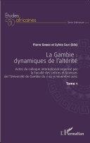 Pdf La Gambie : dynamiques de l'altérité Tome1 Telecharger