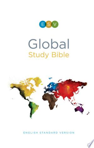 Download ESV Global Study Bible Free Books - Dlebooks.net