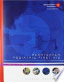 Heartsaver Pediatric First Aid