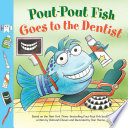 Pout Pout Fish  Goes to the Dentist Book PDF