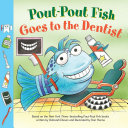 Pout-Pout Fish: Goes to the Dentist Pdf/ePub eBook