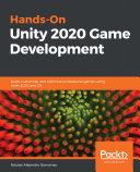 Hands On Unity 2020 Game Development