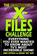 The Unauthorized X files Challenge