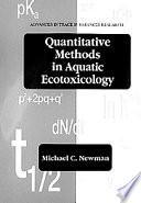 Quantitative Methods in Aquatic Ecotoxicology
