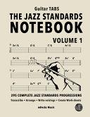 The Jazz Standards Notebook Vol 1 Guitar Tabs Book PDF