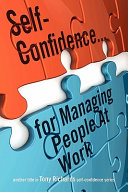 Self Confidence    for Managing People at Work