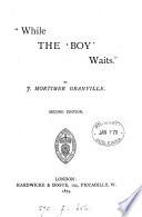 While the  boy  waits   Book