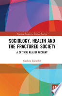 Sociology  Health and the Fractured Society