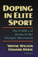 Doping in Elite Sport
