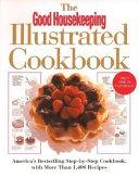 The Good Housekeeping Illustrated Cookbook Book PDF