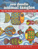 Angela Porter s Zen Doodle Animal Tangles Book PDF