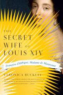 Pdf The Secret Wife of Louis XIV Telecharger
