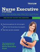 Nurse Executive Study Guide