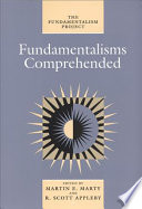 Fundamentalisms Comprehended