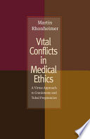 Vital Conflicts in Medical Ethics
