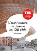 L'architecture de demain en 100 défis ebook