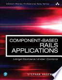 Component Based Rails Applications