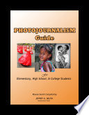Photojournalism Guide for Elementary, High School & C