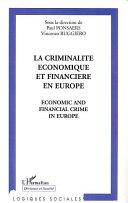 LA CRIMINALITE ECONOMIQUE ET FINANCIERE EN EUROPE