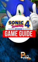 Sonic 4 – The Hedgehog Episode 1 Game Guide