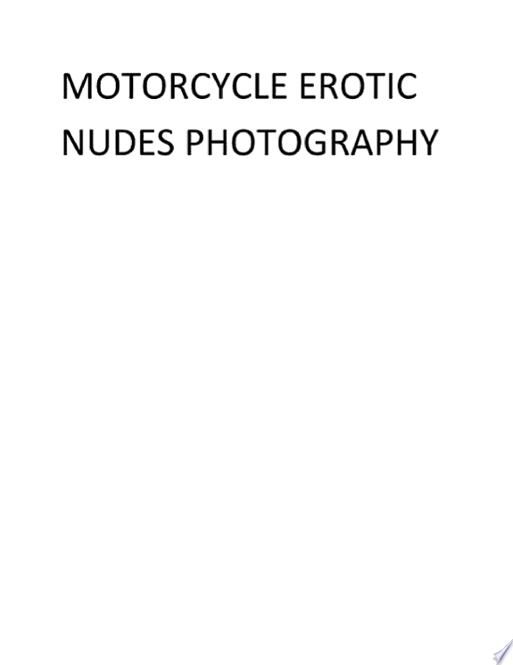 Motorcycle Erotic Nudes Photography