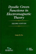 Dyadic Green Functions in Electromagnetic Theory