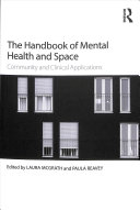 The Handbook of Mental Health and Space