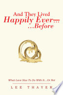 And They Lived Happily Ever       Before