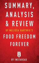 Summary  Analysis   Review of Melissa Hartwigs Food Freedom Forever Book