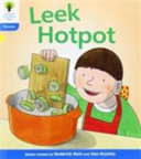 Oxford Reading Tree: Stage 3: Floppy's Phonics Fiction: Leek Hotpot