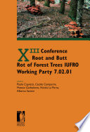 XIII Conference  Root and Butt Rot of Forest Trees  IUFRO Working Party 7 02 01
