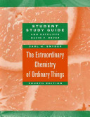 The Extraordinary Chemistry of Ordinary Things  Study Guide