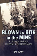 Blown to Bits in the Mine ebook