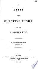 An Essay On The Elective Right And The Rejected Bill