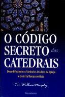 C  digo Secreto Das Catedrais  O