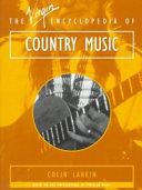 The Virgin Encyclopedia Of Country Music Book