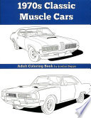 1970s Classic Muscle Cars  : Adult Coloring Book
