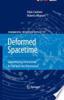 Deformed Spacetime Book