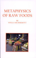Metaphysics of Raw Foods