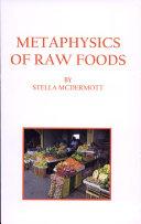 Metaphysics of Raw Foods