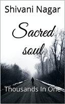 Sacred soul