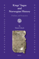 Kings' Sagas and Norwegian History