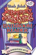 Uncle John S Supremely Satisfying Bathroom Reader