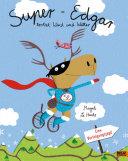 Super-Edgar trotzt Wind und Wetter