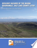 Geologic Hazards of the Magna Quadrangle  Salt Lake County  Utah