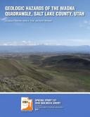 Geologic Hazards of the Magna Quadrangle, Salt Lake County, Utah
