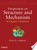 Perspectives on Structure and Mechanism in Organic Chemistry Book